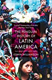 The Penguin History Of Latin America: New Edition (English Edition)