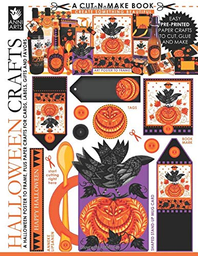 Halloween Crafts Cut-n-Make Book: A Halloween Poster to Frame, plus Paper Crafts for Cards, Labels, Gifts and Favors