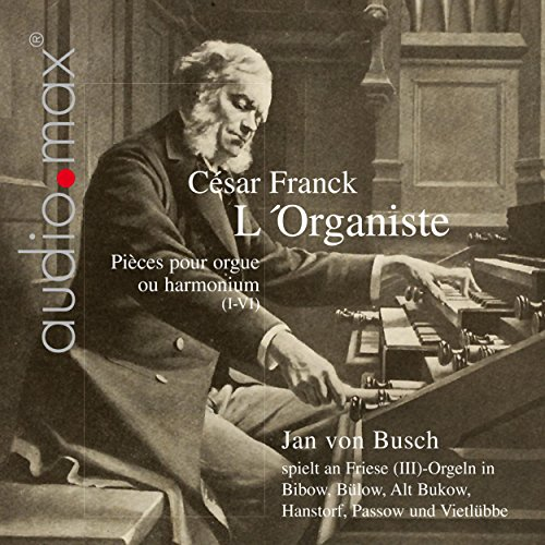 Franck: L'Organiste. Pieces for Organ or Pump Organ, Vol. 1