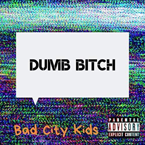 Bad City Kids