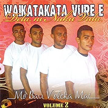 Mo Bau Voleka Mai, Vol. 2