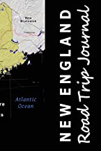 New England Road Trip Journal (Map-themed Travel Diaries) (Volume 10)