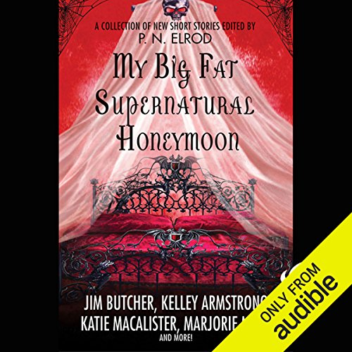 My Big Fat Supernatural Honeymoon  audiobook cover art