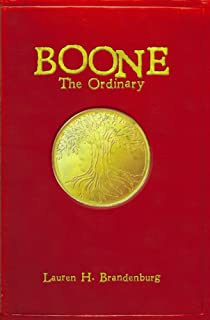 Boone: The Ordinary (The Books of the Gardener - Boone Book 1)
