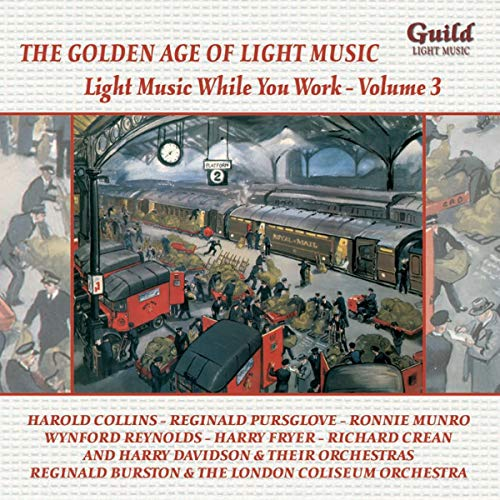 Collins/Fryer/Reynolds/+ - Light Music While You Work Volume 1