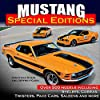 Mustang Special Editions: Over 500 Models Including Shelbys, Cobras, Twisters, Pace Cars, Saleens and more (English Edition)