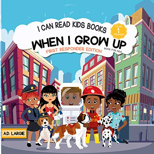 When I Grow Up Books For Kids: I can Read Books Level 1 (I Can Read Kids Books Book 4) (English Edition)