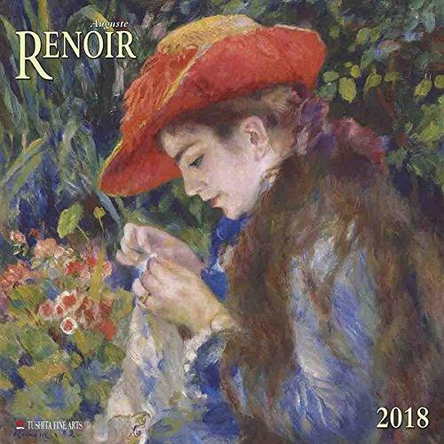 Auguste Renoir 2018: Kalender 2018 (Tushita Fine Arts)