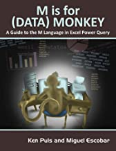M Is for (Data) Monkey: A Guide to the M Language in Excel Power Query PDF