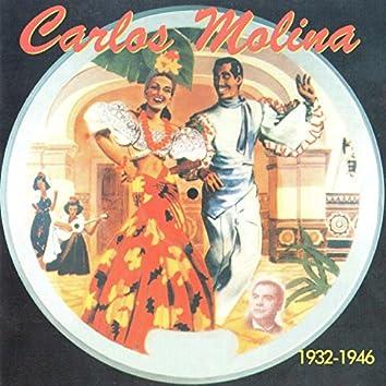 Carlos Molina, 1932 - 1946