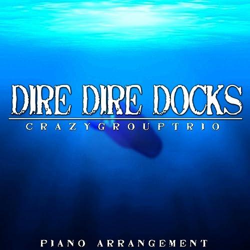 Dire Dire Docks (Piano Arrangement) [From