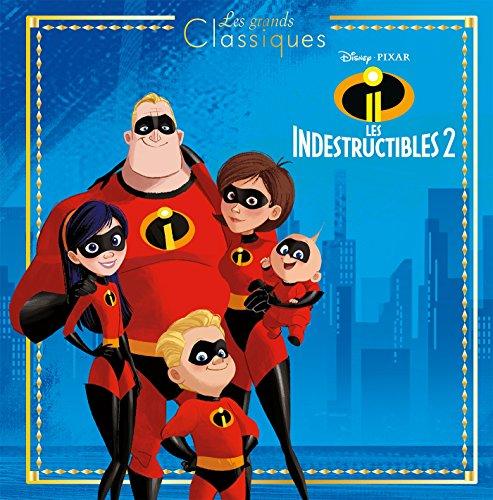 LES INDESTRUCTIBLES 2 - Les Grands Classiques - L'histoire du film - Disney Pixar