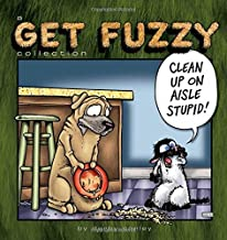 GET FUZZY CLEAN UP ON AISLE STUPID: A Get Fuzzy Collection: 23