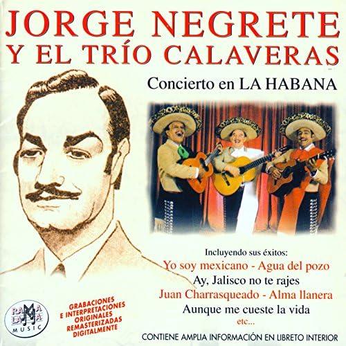 Jorge Negrete & Trío Calaveras