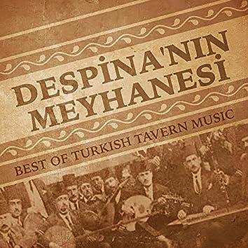 Despina'nın Meyhanesi (Best of Turkish Tavern Music)