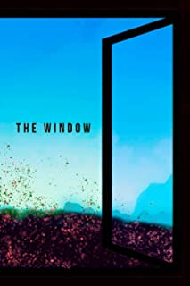 The Window: The Window Gift Lined Notebook / Journal / Diary Gift, 110 Blank Pages, 6x9 inches, Matte Finish Cover