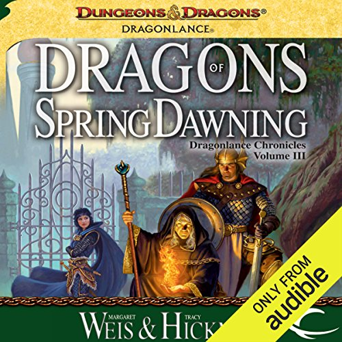Dragons of Spring Dawning     Dragonlance: Chronicles, Book 3              By:                                                                                                                                 Margaret Weis,                                                                                        Tracy Hickman                               Narrated by:                                                                                                                                 Paul Boehmer                      Length: 16 hrs and 26 mins     2,097 ratings     Overall 4.7