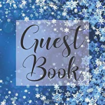 Guest Book: Winter Snowflakes - Signing Guestbook Gift Log Photo Space Book for Birthday Party Celebration Anniversary Baby Bridal Shower Wedding ... Keepsake to Write Special Memories In