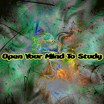 Open Your Mind To Study