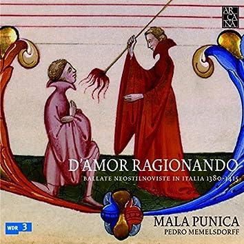 D'Amor ragionando: Ballate neostilnoviste in Italia 1380-1415