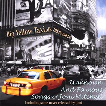 Unknown and Famous Songs of Joni Mitchell