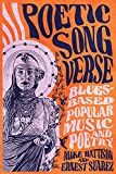 Poetic Song Verse: Blues-Based Popular Music and Poetry
