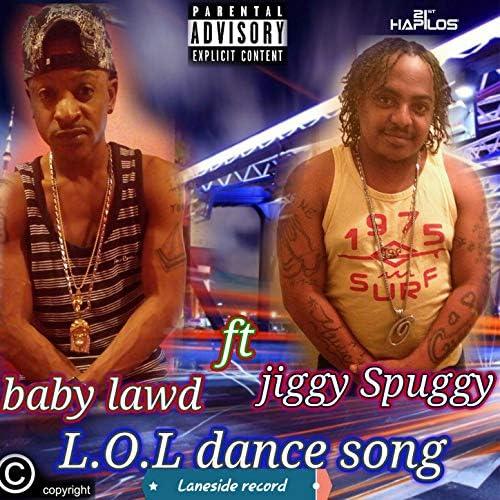Baby Lawd & Jiggy Spuggy