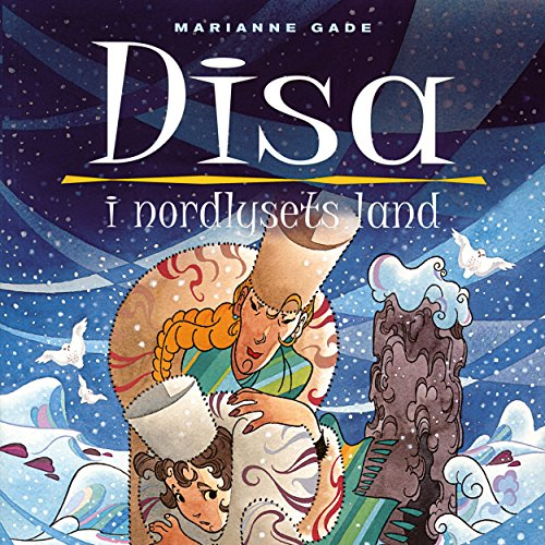 Disa i nordlysets land audiobook cover art