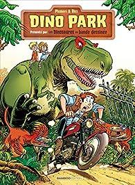 Dino Park, tome 1 par Arnaud Plumeri