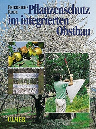 Pflanzenschutz im integrierten Obstbau