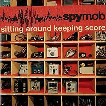 Sitting Around Keeping Score