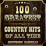 100 Greatest Country Hits of All-Time