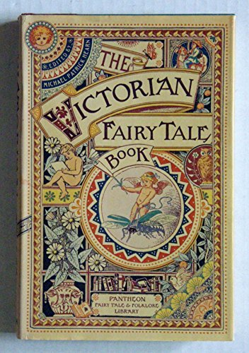 THE VICTORIAN FAIRY TALE BOOK (Pantheon Fairy T... 0394565940 Book Cover