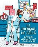 Le Journal de Célia, infirmière au temps du COVID, et autres récits - Illustré par Mademoiselle Caroline (2021)