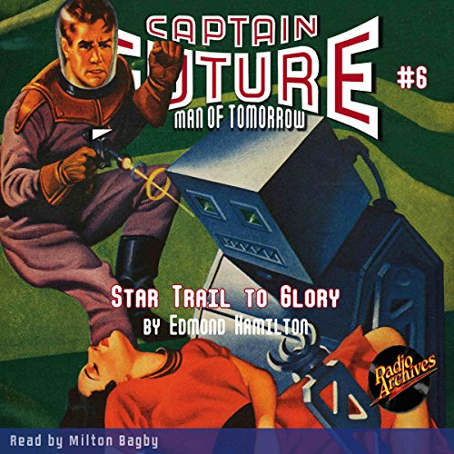 Captain Future: Star Trail to Glory audiobook cover art