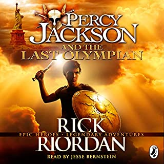 Percy Jackson and the Last Olympian                   By:                                                                                                                                 Rick Riordan                               Narrated by:                                                                                                                                 Jesse Bernstein                      Length: 11 hrs and 6 mins     82 ratings     Overall 4.6