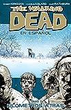 The Walking Dead En Espanol, Tomo 2: Kilometros Altras (Spanish Edition)