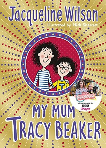 My Mum Tracy Beaker: Now a major TV series (English Edition)