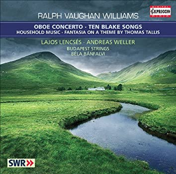 Vaughan Williams, R.: 10 Blake Songs / Oboe Concerto in A Minor / Household Music / Fantasia On A Theme by Thomas Tallis