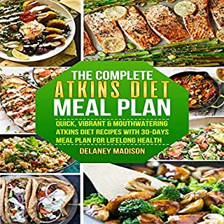The Complete Atkins Diet Meal Plan audiobook cover art