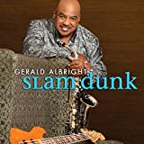 Songtexte von Gerald Albright - Slam Dunk