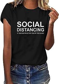 TOPLAZA Camiseta de Mangas Cortas Mujer Escote Redondo Estampada de Letras Social Distancing