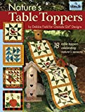 Granola Girl(R) Designs Nature's Table Toppers: 18 Table Toppers Celebrating Nature's Seasons (Landauer)