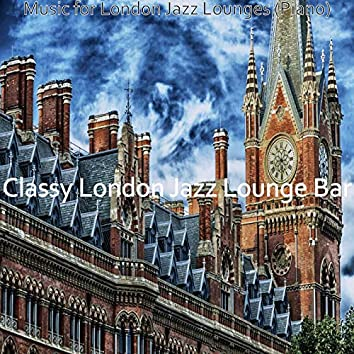 Music for London Jazz Lounges (Piano)