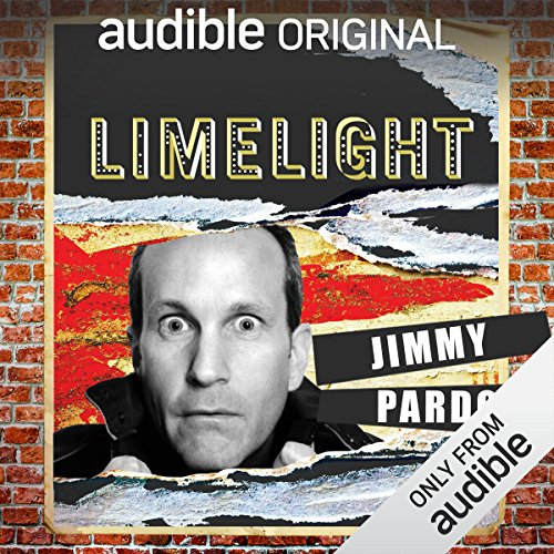Ep. 25: Staying Alive With Jimmy Pardo (Limelight) audiobook cover art
