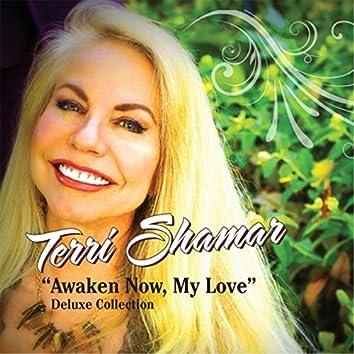 Awaken Now, My Love (Deluxe Collection)