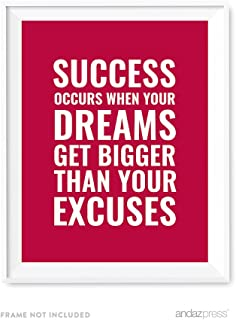 Andaz Press Motivational Wall Art, Success occurs When Your Dreams get Bigger Than Your Excuses, 8.5x11-inch Inspirational Success Quotes Office Home Gift Print, 1-Pack, UNFRAMED