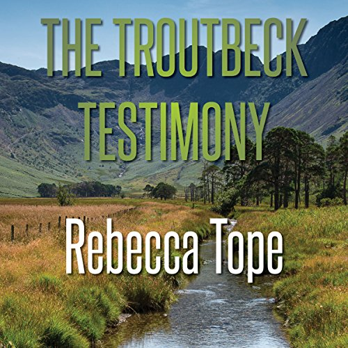 The Troutbeck Testimony cover art