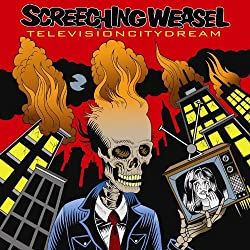 Television City Dream Screeching Weasel