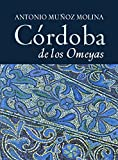 Córdoba de los Omeyas (CIUDADES Hª)